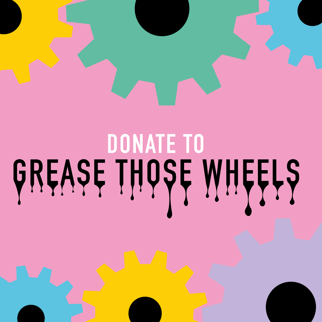 Grease Those Wheels with a one off donation