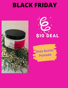BLACK FRIDAY Cachét SHEA BUTTER Pomade