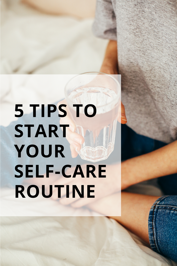 House of Health - 5 Tips to start your self-care routine