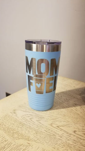 Mom Fuel 20 oz Polar Stainless Tumbler