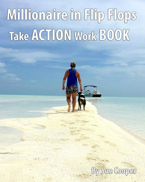 """Millionaire in Flip Flops: Take Action Workbook"" by Lazy Dog Owner Sue Cooper"
