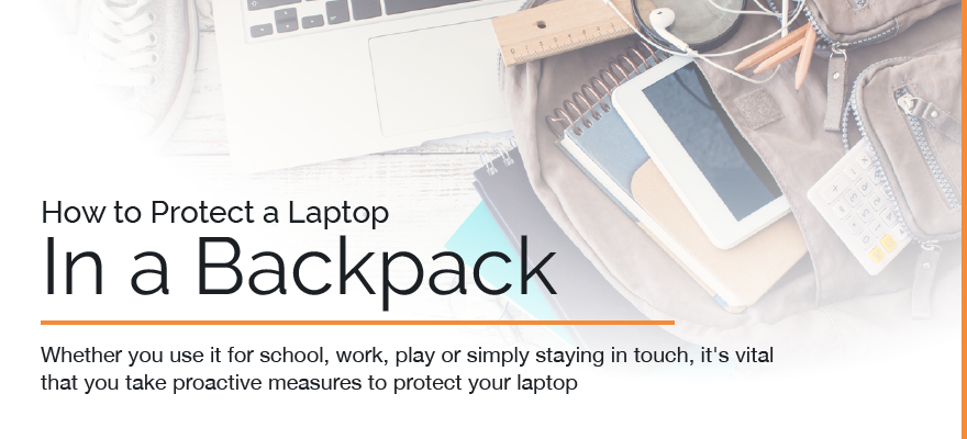 how to protect a laptop in a backpack