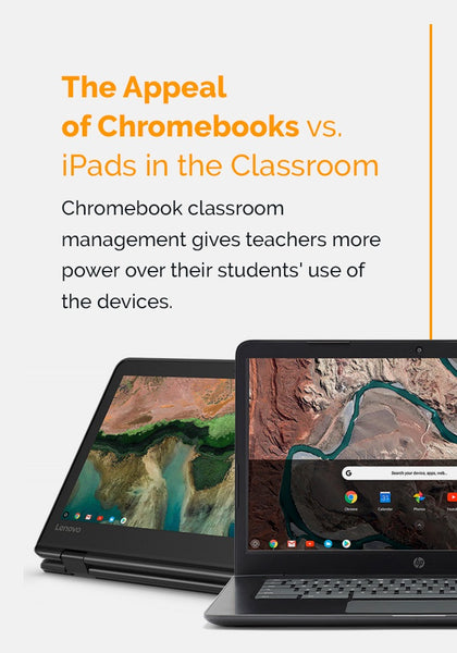 appeal of chromebooks vs ipads in the classroom