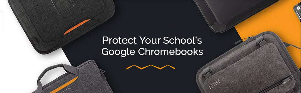 Google chromebook cases for schools