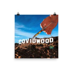Covidwood CA Unsigned Poster