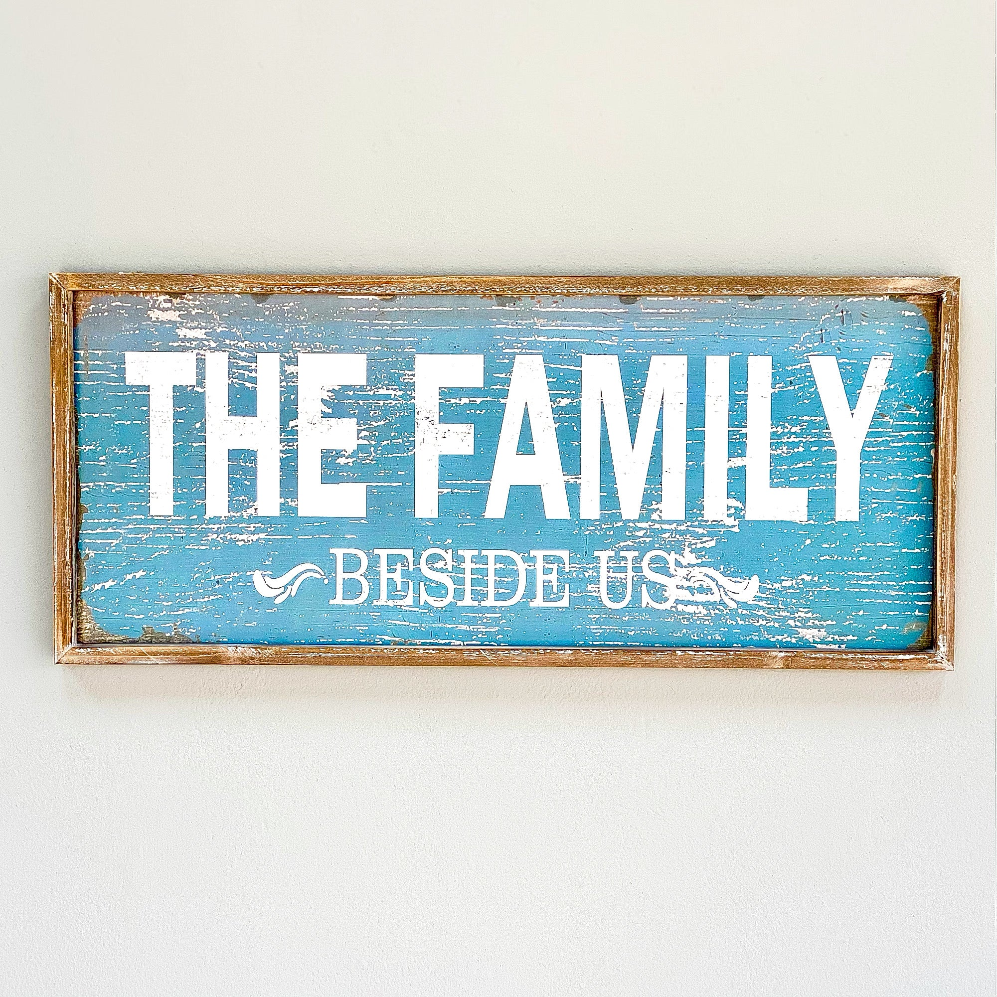 """The Family Beside Us"" Wood Wall Art"