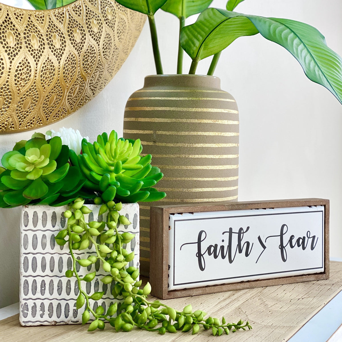 Faith > Fear Wood and Metal Table Top Sign