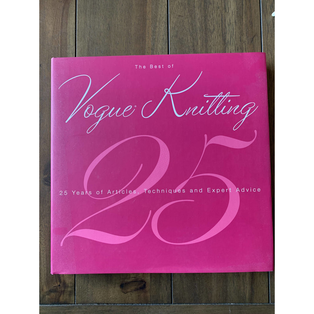 The Best of Vogue® Knitting Magazine: 25 Years of Articles, Techniques, and Expert Advice Hardcover - Shoptinkknit