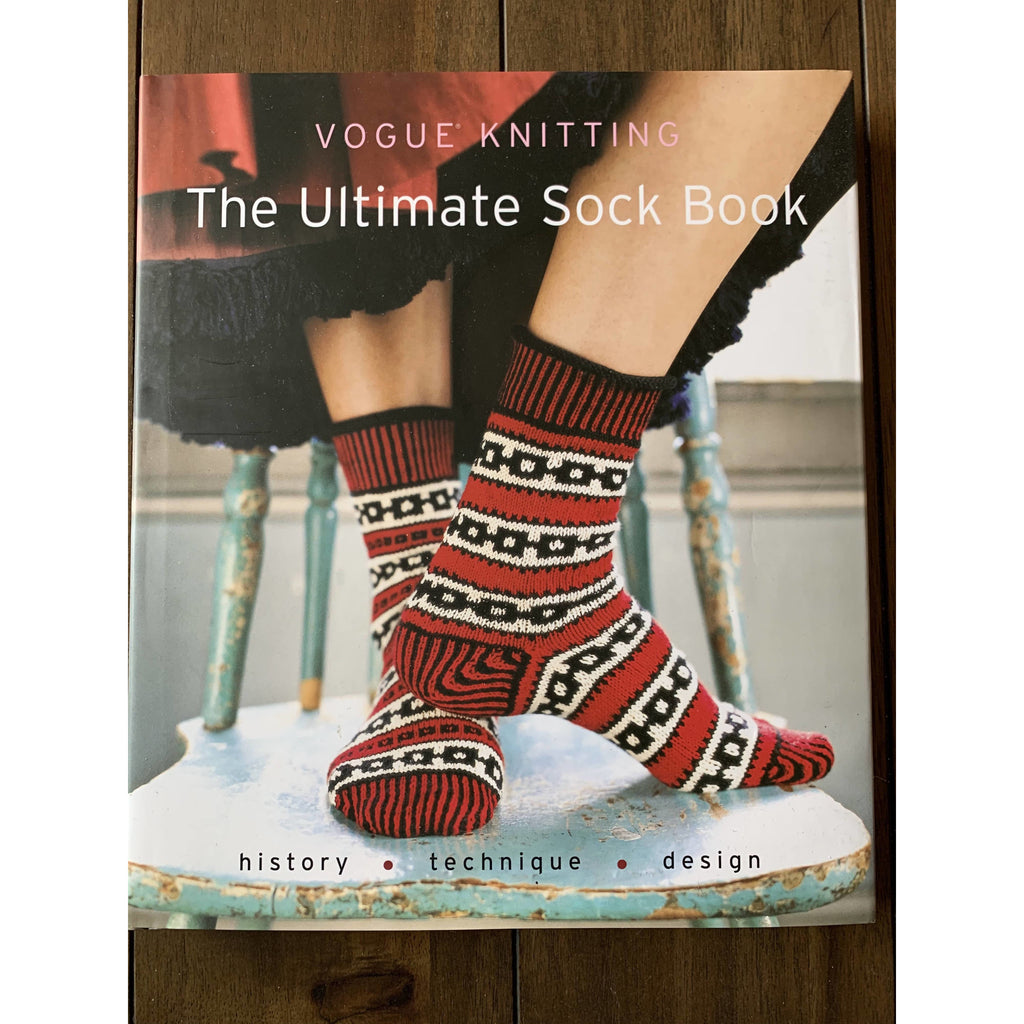 Vogue® Knitting The Ultimate Sock Book: History*Technique*Design Hardcover - Shoptinkknit