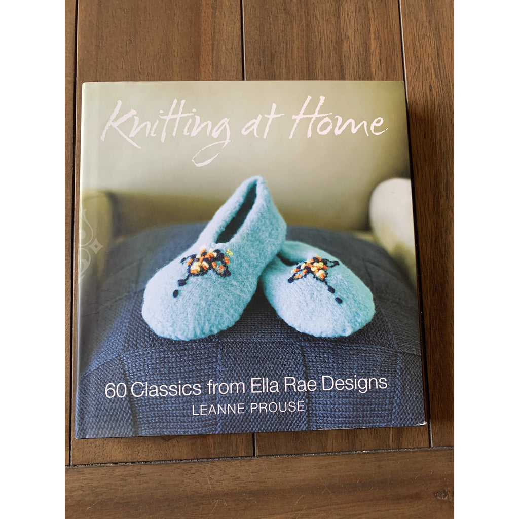 Knitting at Home: 60 Classics from Ella Rae Designs Hardcover