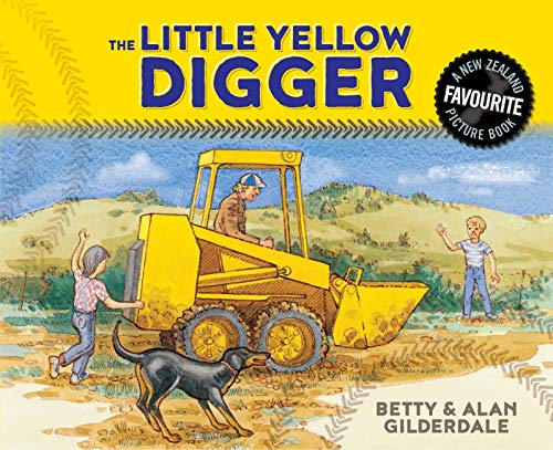 The Little Yellow Digger - Berry Gilderdale