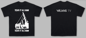 Tear It All Down Tee