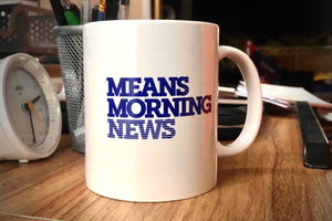 Means Morning News coffee mug