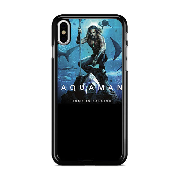 Aquaman Home Is Calling iPhone XS Case