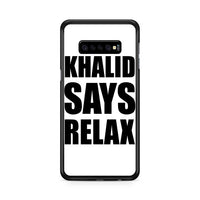 From Khalid Says Relax Samsung Galaxy S10e Case