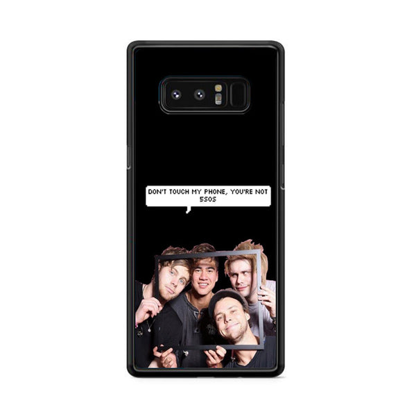 Five Sos Dont Touch Samsung Galaxy Note 8 Case