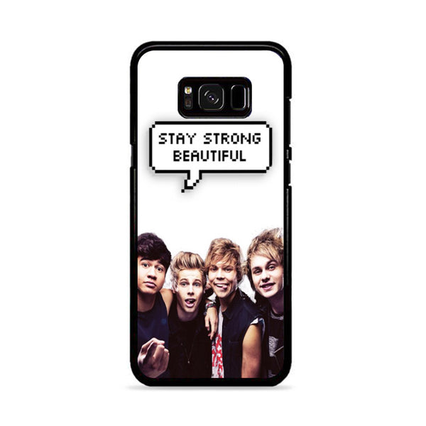 Five Sos Stay Strong Beautiful Samsung Galaxy S8 Plus Case