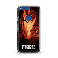 Dying Light 2 Poster Games Fan Art Google Pixel Case