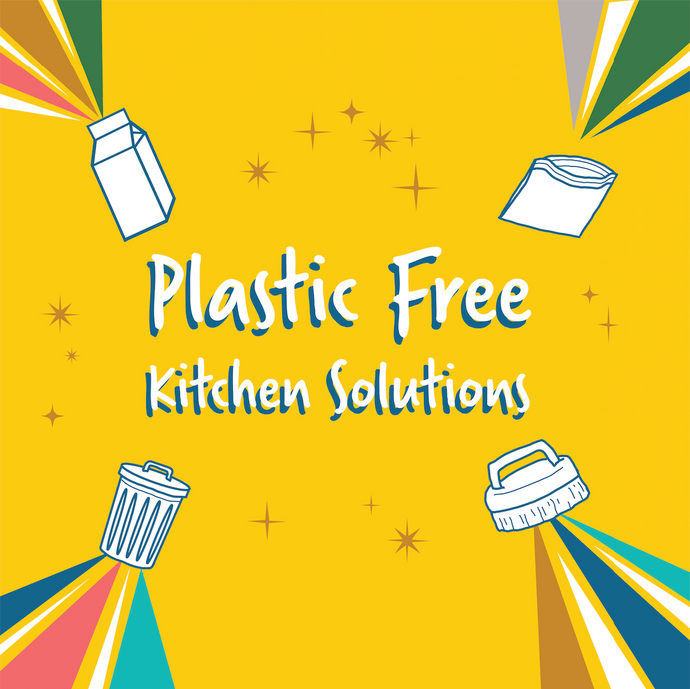 Plastic Free Kitchen Solutions