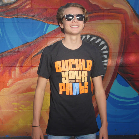 Buckle Your Pants T-Shirt