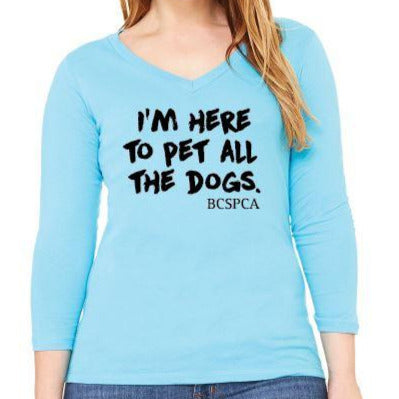 Here to pet all the dogs - 3/4 Sleeve Shirt