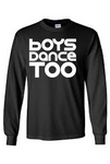 Cotton Long Sleeve- Boys Dance Too - Youth