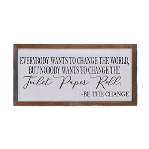 12x6 Change the World Sign