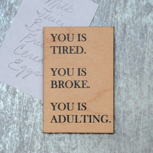 You is Adulting Magnet