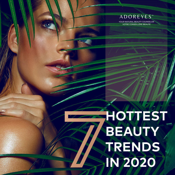 7 Hottest Beauty Trends in 2020