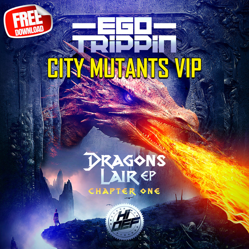 Free Download - Ego Trippin - City Mutants VIP