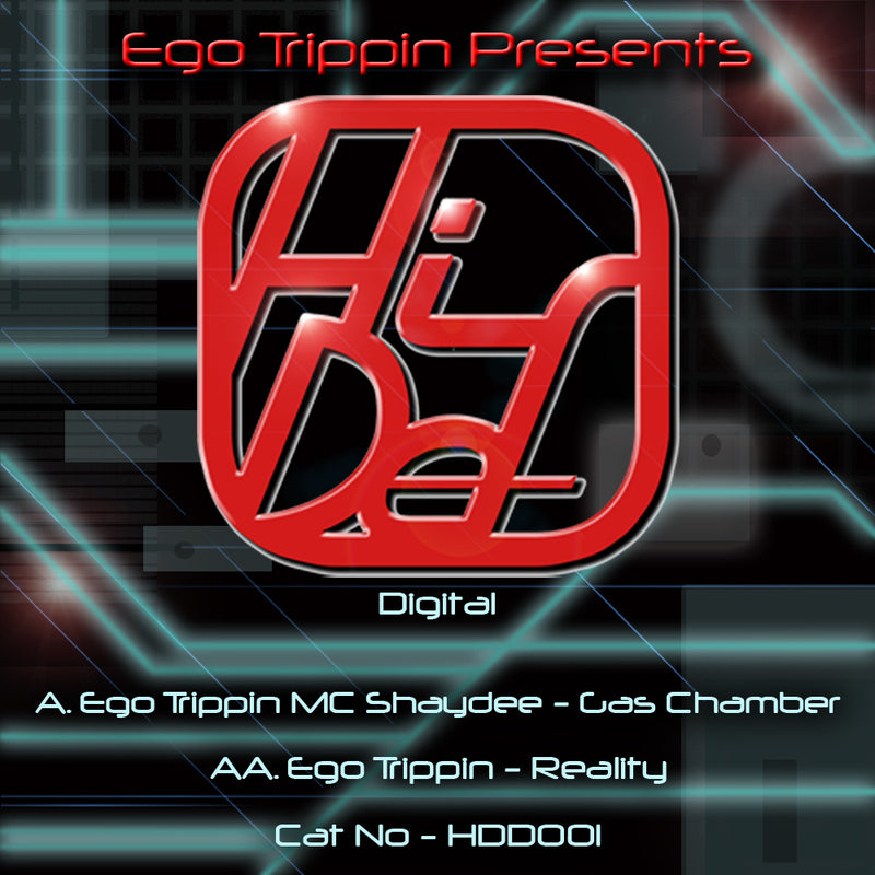 HDD 001 - Ego Trippin - Gas Chamber / Reality
