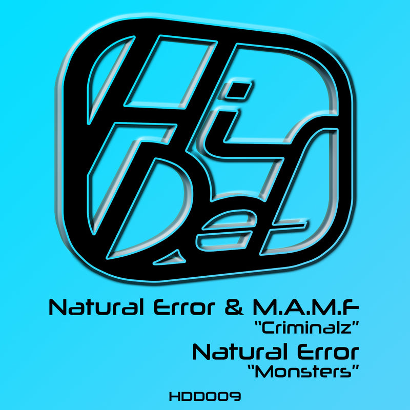 HDD 009 - Natural Error - Criminalz / Monsters