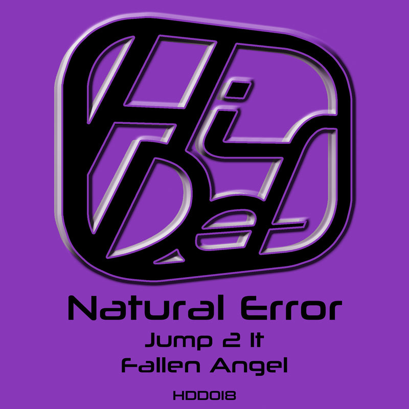 HDD 018 - Natural Error - Jump 2 It / Fallen Angel