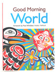 Board Book - Good Morning World by Paul Windsor
