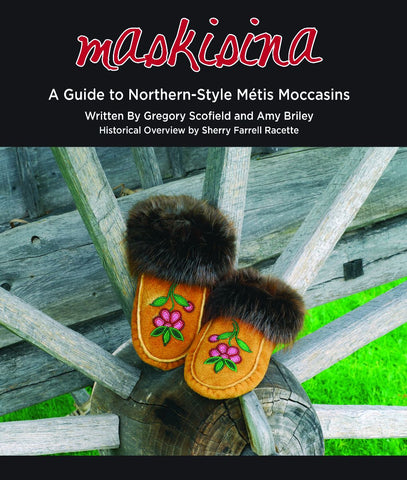 Maskisina A Guide To Northern Style Métis Moccasins
