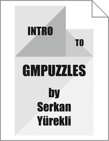 Intro to GMPuzzles: Complete Book (All 6 Parts)
