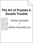 The Art of Puzzles 2: Double Trouble - Spiral Galaxies