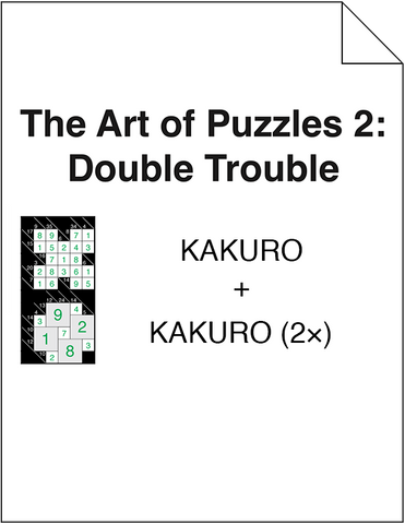 The Art of Puzzles 2: Double Trouble - Kakuro