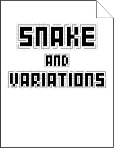 Snake and Variations