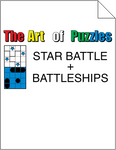 The Art of Puzzles: Star Battle and Battleships