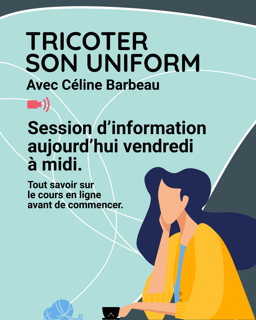 Tricoter son uniform - Session d'information