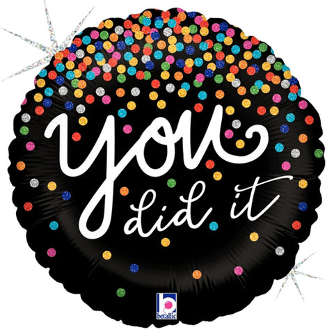 18 inch Betallic You Did It Foil Balloon