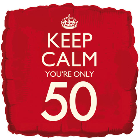 18 inch Keep Calm You\'re Only 50 Foil Balloon