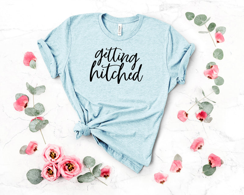 getting hitced t-shirt