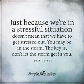 Coping with stress quote from Joel Osteen