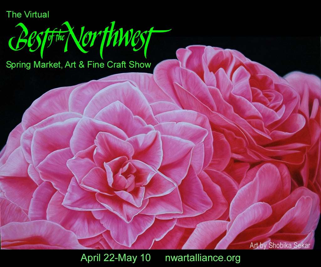 April 22-May 9: Best of the Northwest Virtual Spring Show