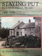 Staying Put in Lincolnville Maine: 1900-1950