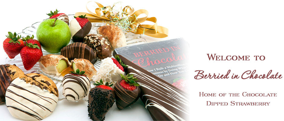 Welcome to Berried In Chocolate - Home of the Chocolate Dipped Strawberry