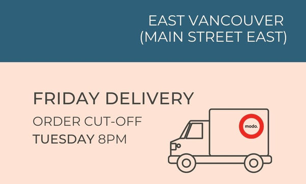 East Vancouver Friday Deliveries, Tuesday 8pm order cut off