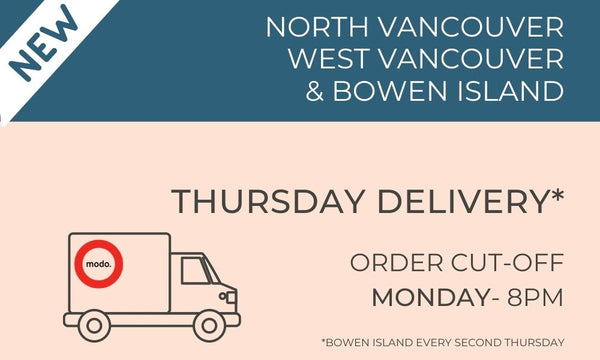 North Vancouver, West Vancouver and Bowen Island Deliveries on Thursdays